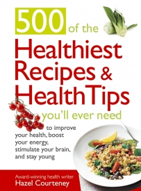 500-of-the-Healthiest-Recipes-and-Health-Tips-You'll-Ever-Need